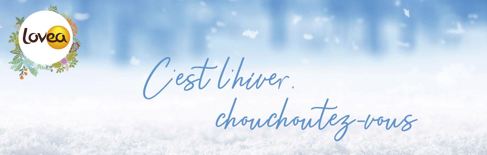 Lovea_hiver_chouchoutez-vous