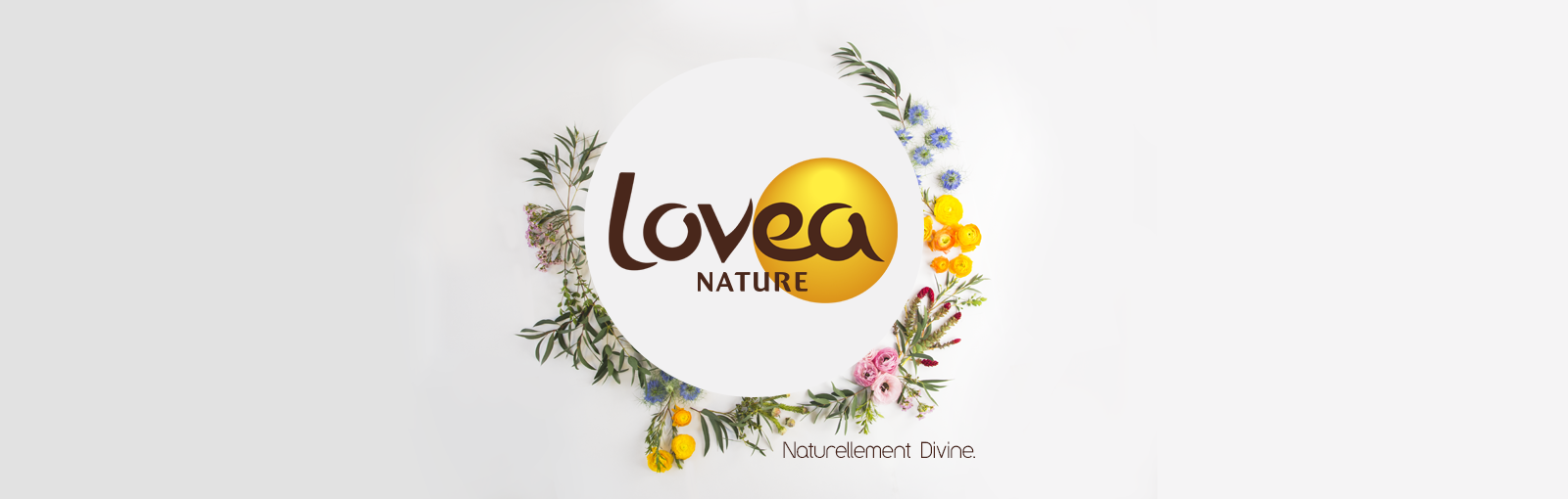 Lovea Nature, Naturellement Divine.